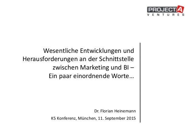 Wesentliche Entwicklungen und Herausforderungen an der Schnittstelle zwischen Marketing und BI – Ein paar einordnende Wort...