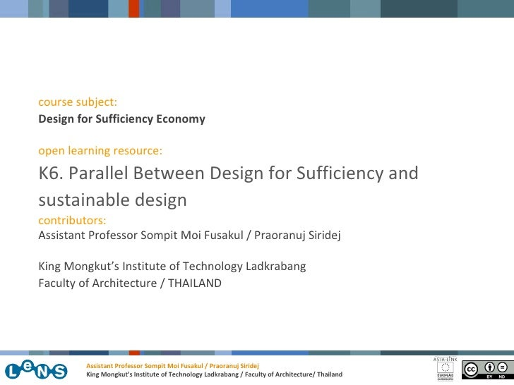 course subject: Design for Sufficiency Economy  open learning resource: K6. Parallel Between Design for Sufficiency and su...