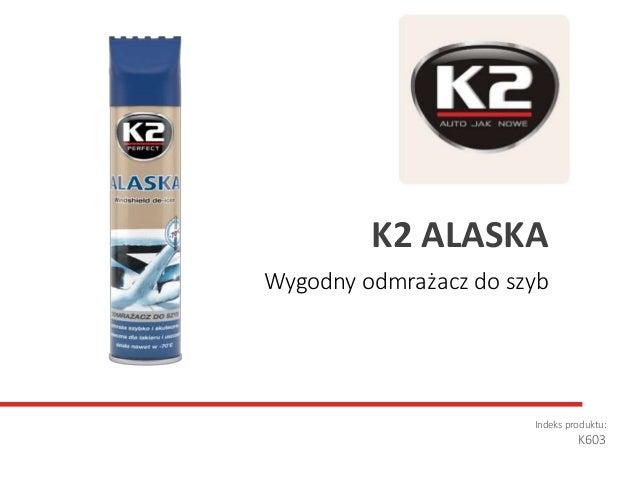Wygodny odmrażacz do szyb Indeks produktu: K603 K2 ALASKA