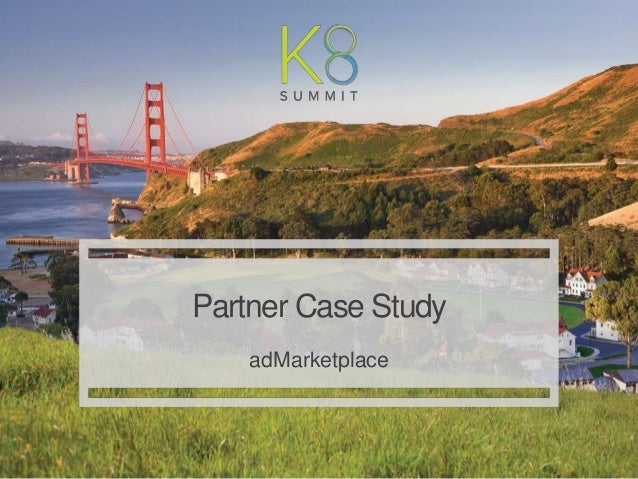 | Kenshoo: Proprietary and Confidential 1 Partner Case Study adMarketplace