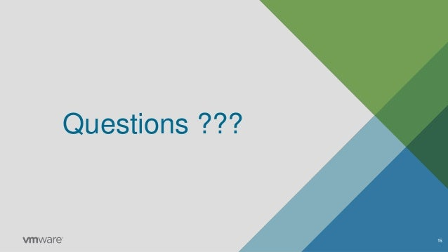 Questions ??? 15