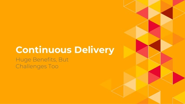 1. Continuous Delivery