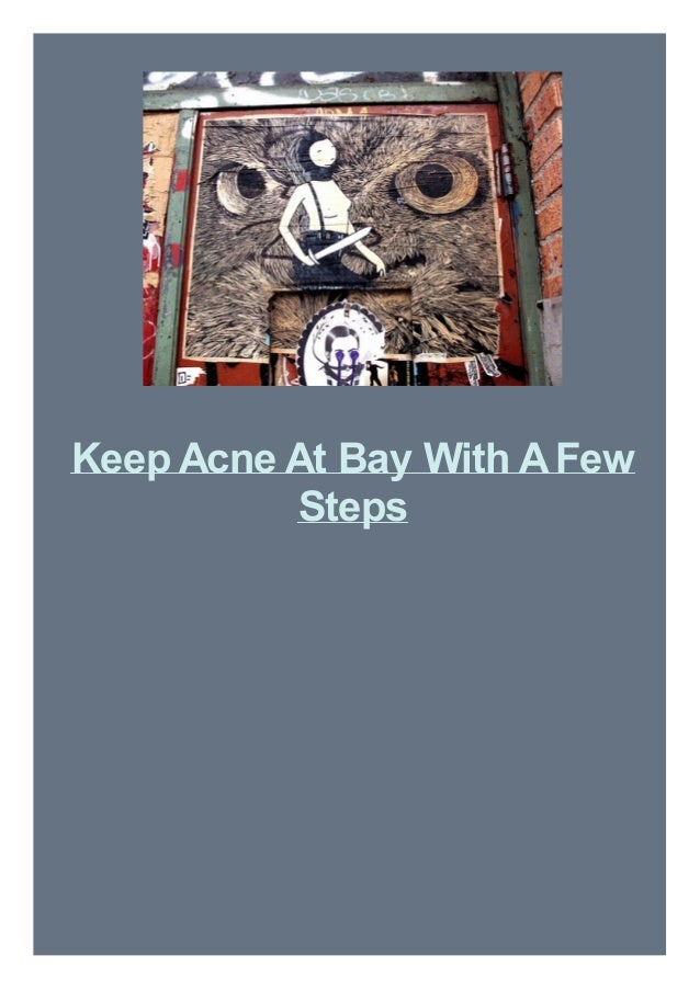Keep Acne At Bay With A Few Steps