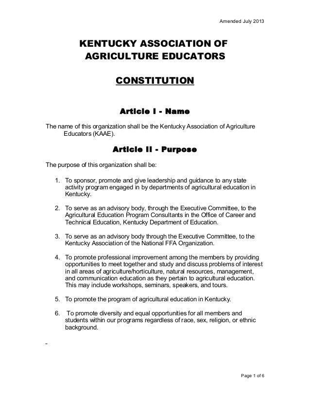 Amended July 2013  KENTUCKY ASSOCIATION OF AGRICULTURE EDUCATORS CONSTITUTION Article I - Name The name of this organizati...