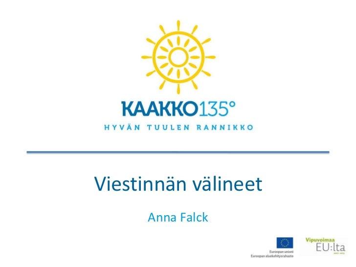 Viestinnän välineet      Anna Falck