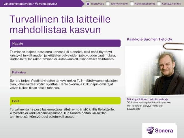 Kaakkois-Suomen Tieto - Turvallinen tila laitteille - Sonera asiakas…