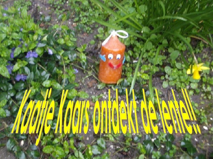 Kaatje Kaars ontdekt de lente!!