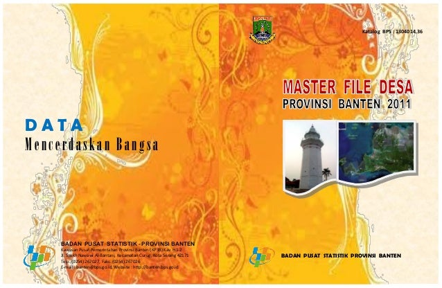 Katalog BPS : 1304014.36DATAMencerdaskan Bangsa     BADAN PUSAT STATISTIK - PROVINSI BANTEN     Kawasan Pusat Pemerintahan...
