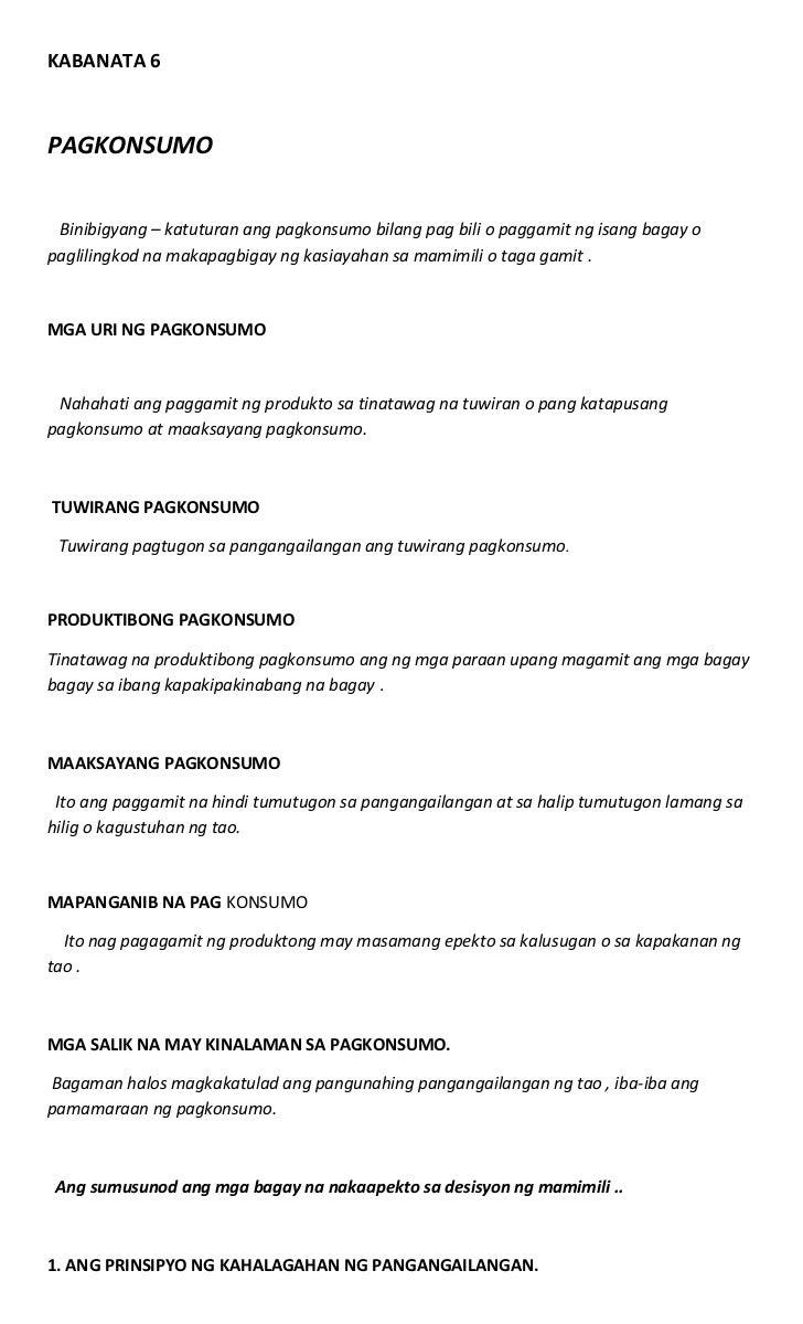 KABANATA 6PAGKONSUMO Binibigyang – katuturan ang pagkonsumo bilang pag bili o paggamit ng isang bagay opaglilingkod na mak...