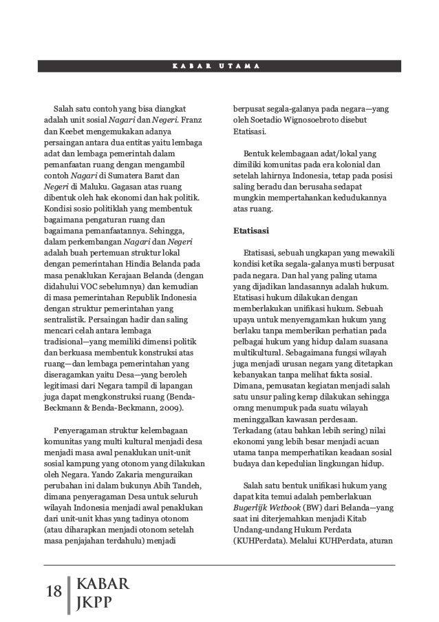 KABAR JKPP 18 K A B A R U T A M A Salah satu contoh yang bisa diangkat adalah unit sosial Nagari dan Negeri. Franz dan Kee...