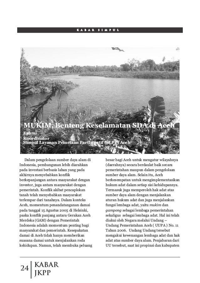 KABAR JKPP 24 Dalam pengelolaan sumber daya alam di Indonesia, pembangunan lebih diarahkan pada investasi berbasis lahan y...