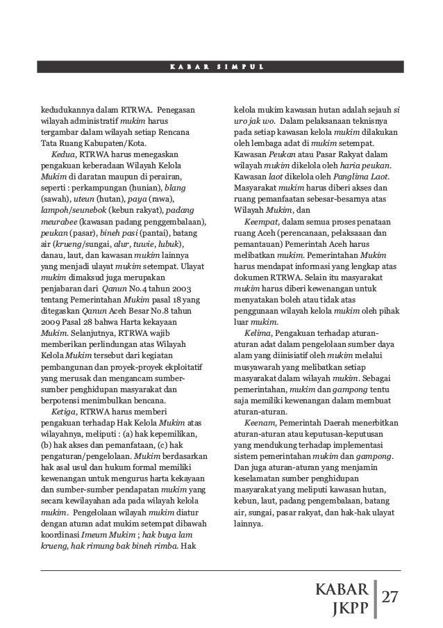 KABAR JKPP 27 K A B A R S I M P U L kedudukannya dalam RTRWA. Penegasan wilayah administratif mukim harus tergambar dalam ...