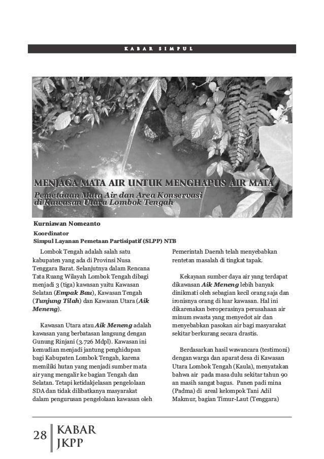 KABAR JKPP 28 K A B A R S I M P U L Lombok Tengah adalah salah satu kabupaten yang ada di Provinsi Nusa Tenggara Barat. Se...