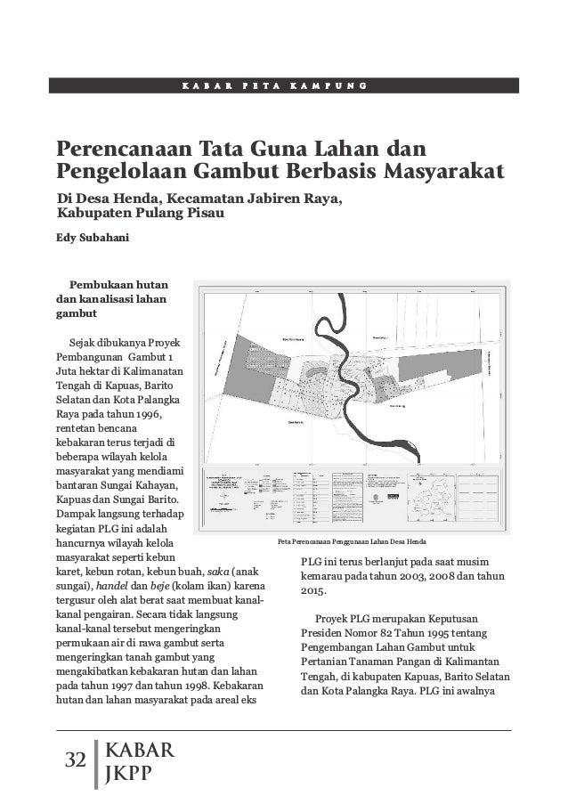 KABAR JKPP 32 Pembukaan hutan dan kanalisasi lahan gambut Sejak dibukanya Proyek Pembangunan Gambut 1 Juta hektar di Kalim...