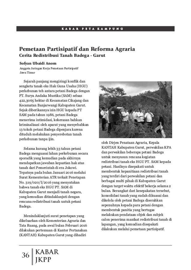 KABAR JKPP 36 K A B A R P E T A K A M P U N G Sejarah panjang mengiringi konflik dan sengketa tanah eks Hak Guna Usaha (HGU...
