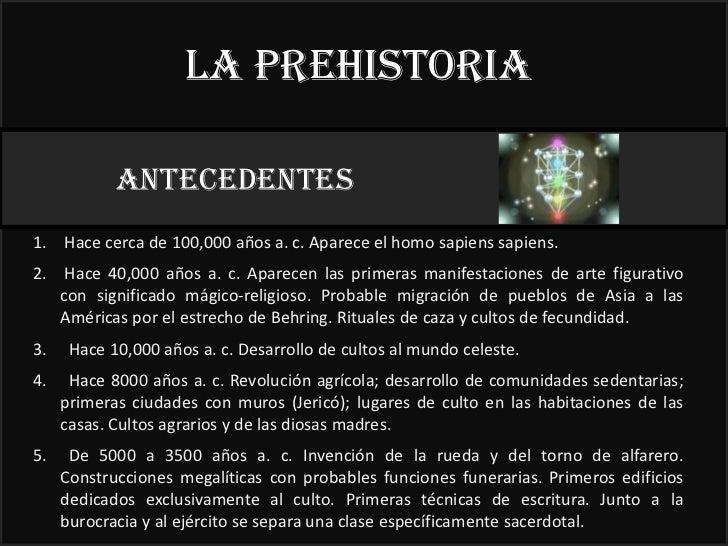 La prehistoria            ANTECEDENTES                                                            22°1. Hace cerca de 100,...