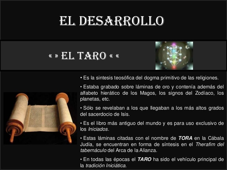 El desarrollo« » EL taro « «                                                   22°      • Es la sintesis teosófica del dog...