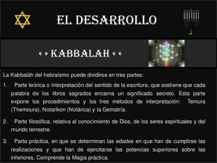 El desarrollo                « » kabbalah « «                                                      22°La Kabbaláh del hebr...