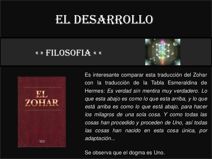 El desarrollo« » FILOSOFIA « «                                         22°            Es interesante comparar esta traducc...