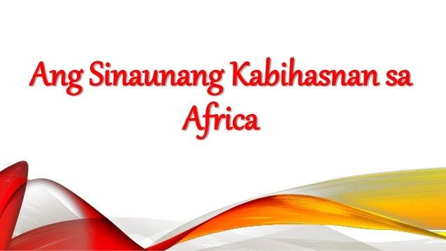 Ang Sinaunang Kabihasnan sa Africa