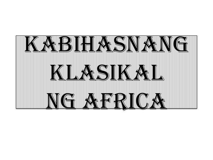 Kabihasnang  Klasikal ng africa