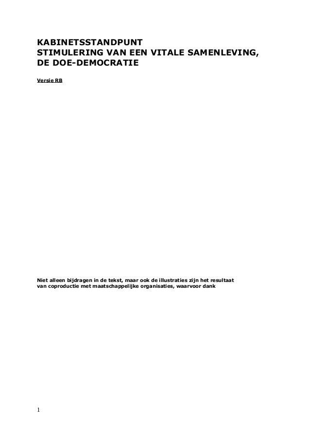 KABINETSSTANDPUNT STIMULERING VAN EEN VITALE SAMENLEVING, DE DOE-DEMOCRATIE Versie RB  Niet alleen bijdragen in de tekst, ...