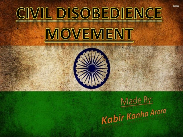  Civil disobedience is the active, professed refusal to obey certain laws, demands, or commands of a government, or of an...