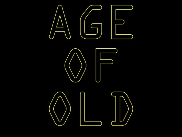 AGE  OF  OLD