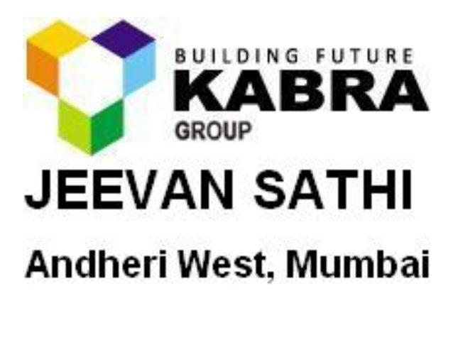 Kabra Estate Jeevan Sathi Andheri West Mumbai