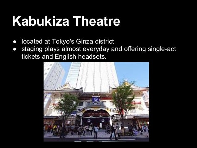 Hakataza Theater (Fukuoka) ● Two runs per year, one in February and one in June, are usually performed at this theater.