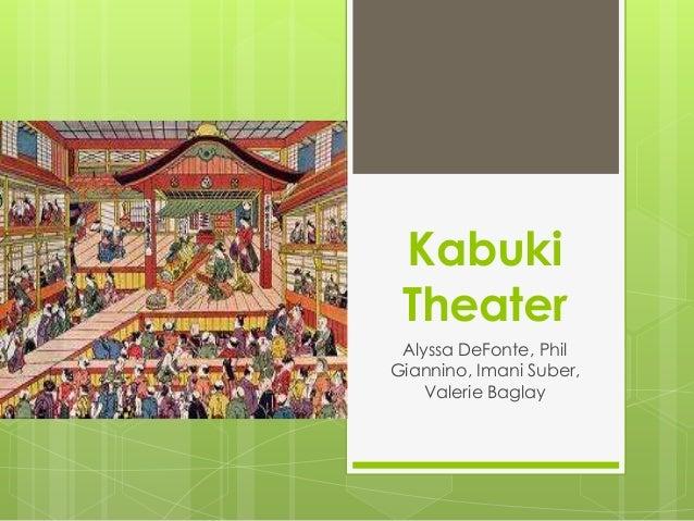 Kabuki Theater Alyssa DeFonte, Phil Giannino, Imani Suber, Valerie Baglay