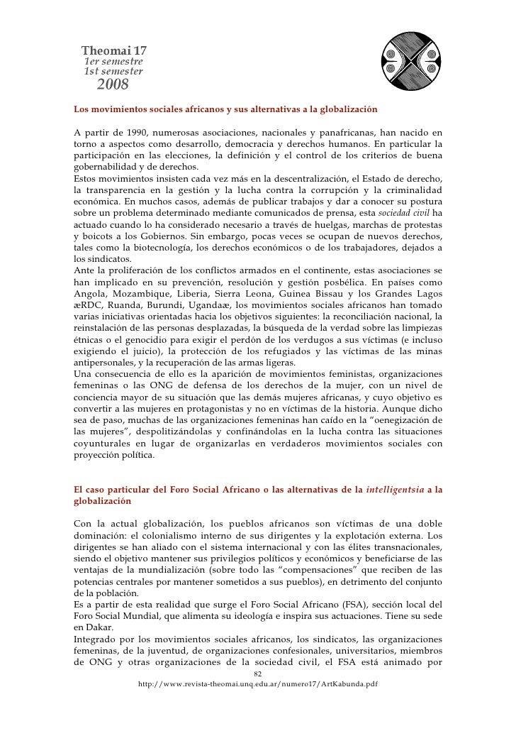 Los movimientos sociales africanos y sus alternativas a la globalización  A partir de 1990, numerosas asociaciones, nacion...