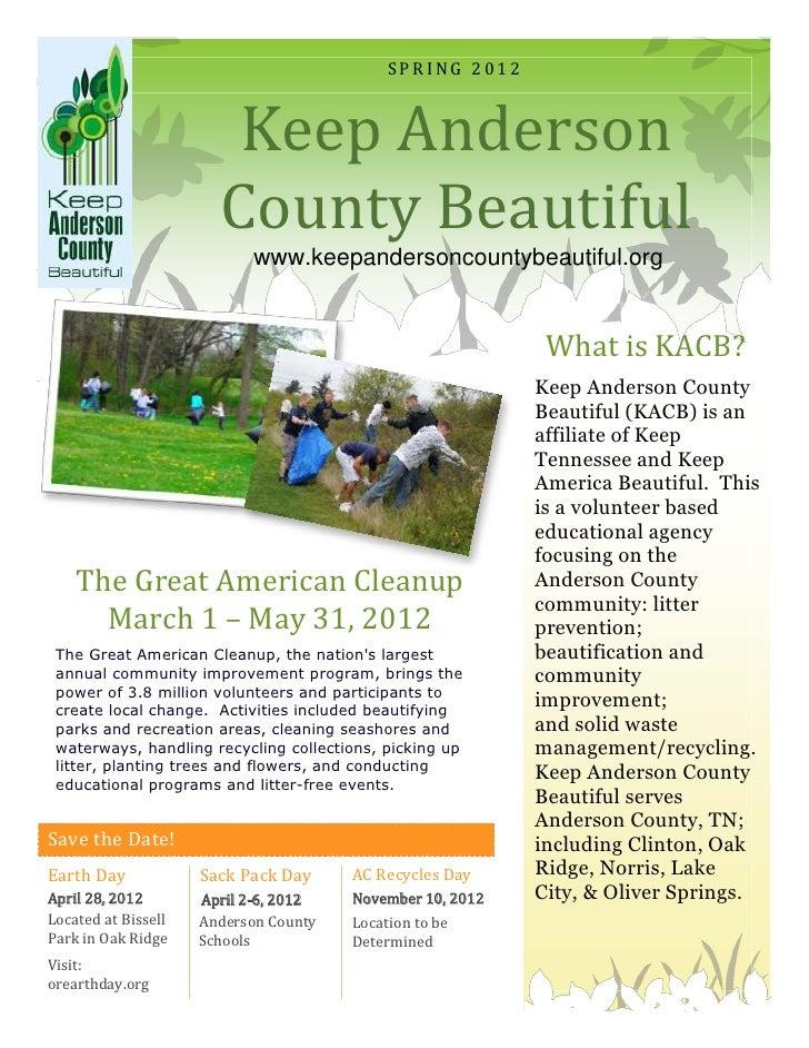 SPRING 2012                        Keep Anderson                       County Beautiful                           www.keep...