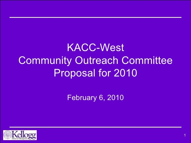KACC-West Community Outreach Committee Proposal for 2010 February 6, 2010