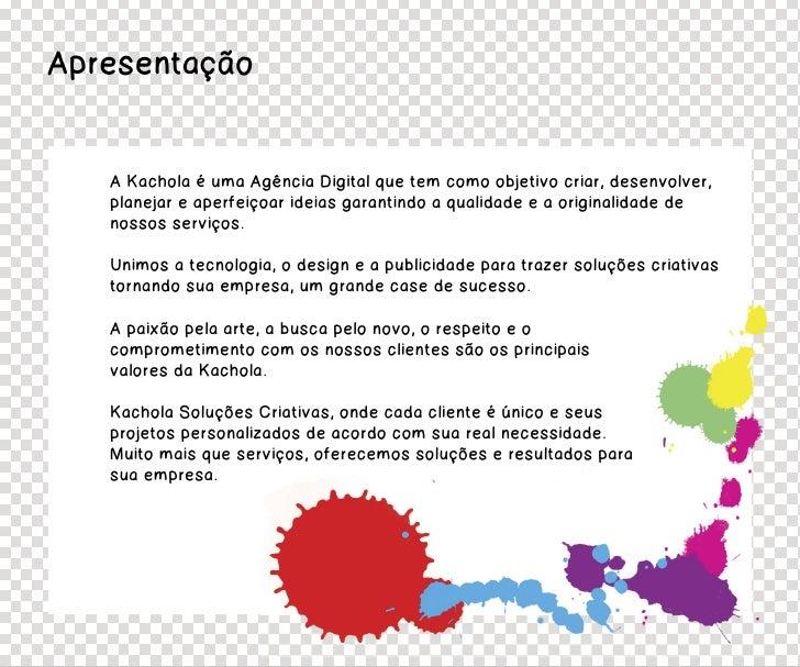 Kachola Soluções Criativas Slide 2