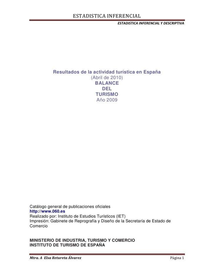 Instituto de Estudios Turísticos<br />Instituto de Estudios <br />Resultados de la actividad turística en España<br />(Abr...
