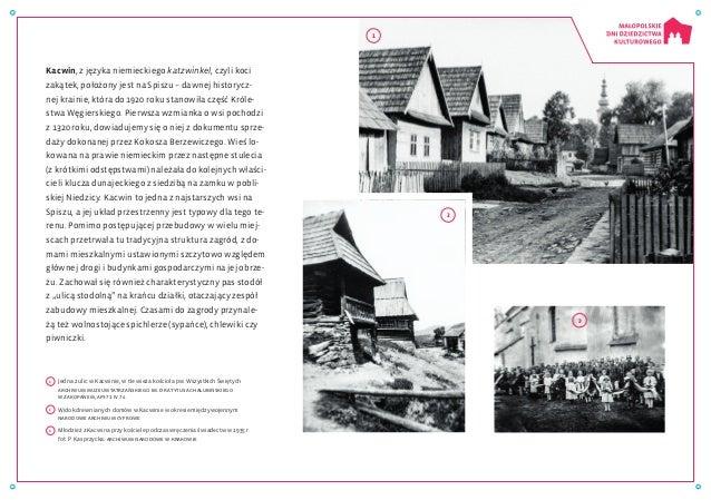 Kacwin, zjęzyka niemieckiego katzwinkel, czyli koci zakątek, położony jest na Spiszu – dawnej historycz- nej krainie, któ...