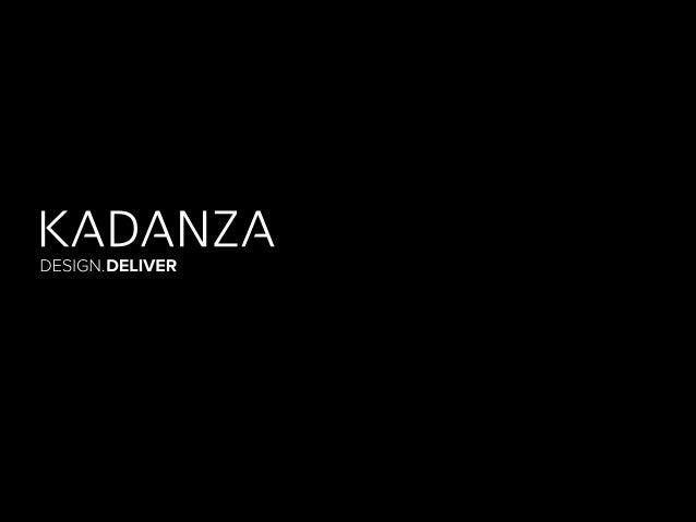 KADANZA IS A BRAND ASSET MANAGEMENT PLATFORM THAT SAVES TIME, CUTS COSTS AND MAKES A BRAND MANAGER'S LIFE EASIER…  BRAND A...