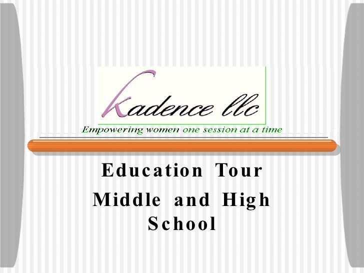 Education Tour Middle and High School