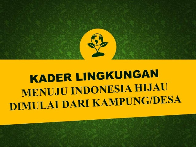 METODE GREEN ENVIRONMENTAL MAPPING Presentasi oleh: Bachtiar Djanan - Move Indonesia