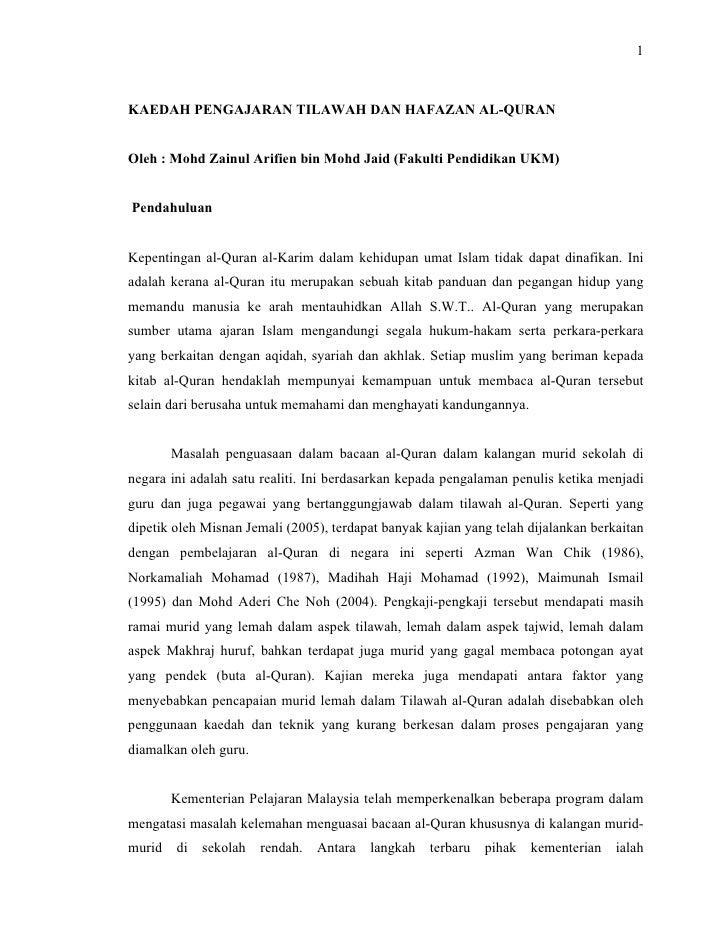 1KAEDAH PENGAJARAN TILAWAH DAN HAFAZAN AL-QURANOleh : Mohd Zainul Arifien bin Mohd Jaid (Fakulti Pendidikan UKM)Pendahulua...
