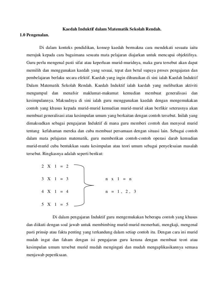 Kaedah Induktif dalam Matematik Sekolah Rendah.1.0 Pengenalan.          Di dalam konteks pendidikan, konsep kaedah bermakn...