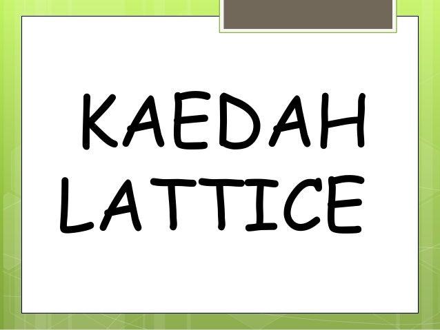 KAEDAH LATTICE