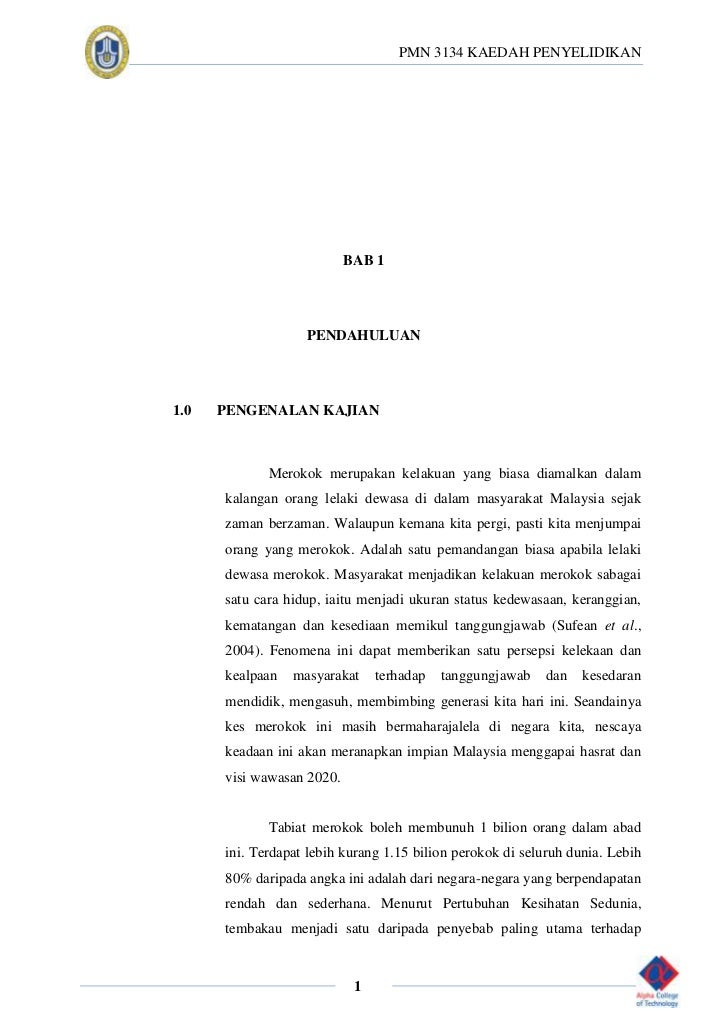 PMN 3134 KAEDAH PENYELIDIKAN                           BAB 1                   PENDAHULUAN1.0   PENGENALAN KAJIAN         ...