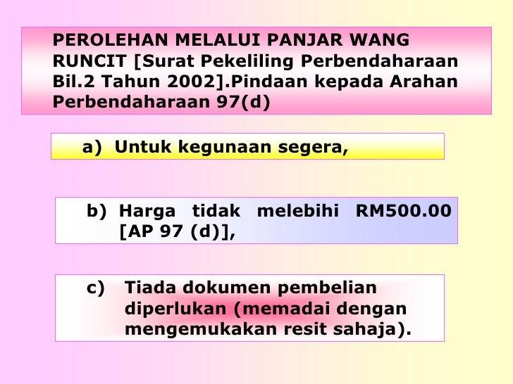 PEROLEHAN MELALUI PANJAR WANG RUNCIT [Surat Pekeliling Perbendaharaan Bil.2 Tahun 2002].Pindaan kepada Arahan Perbendahara...