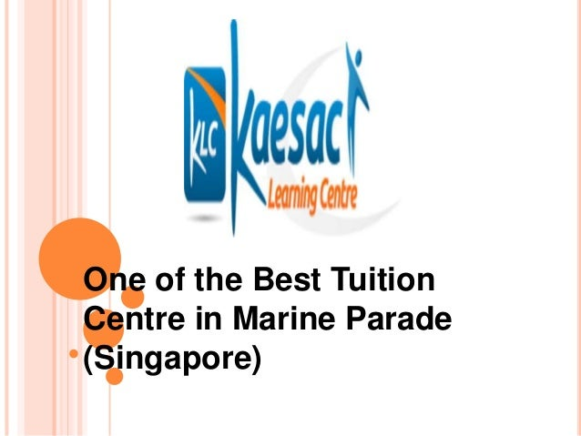 One of the Best Tuition Centre in Marine Parade (Singapore)
