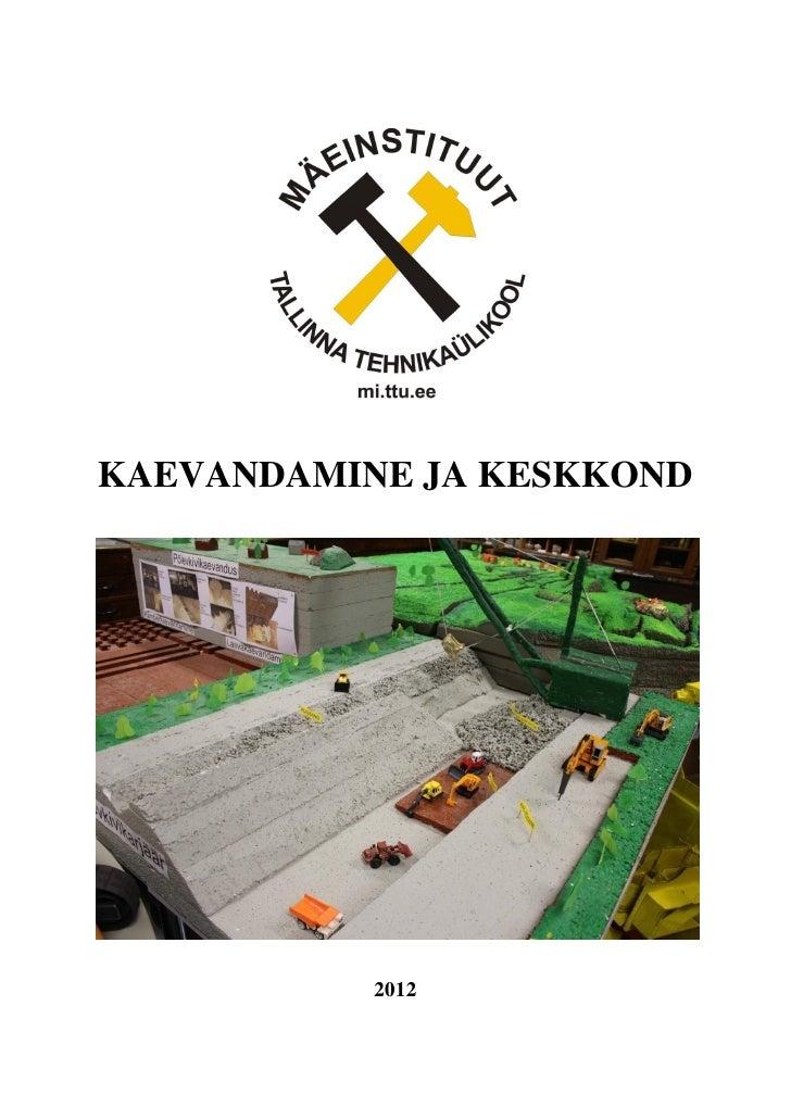 KAEVANDAMINE JA KESKKOND           2012