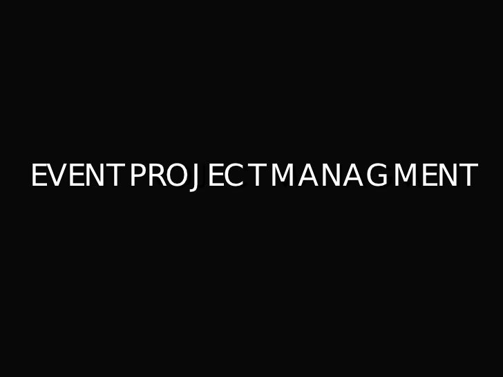 EVENT PROJECT MANAGMENT