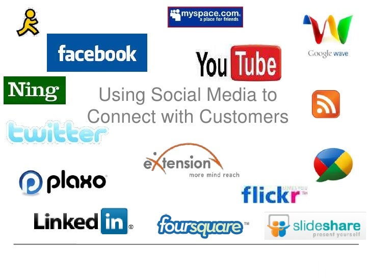 Using Social Media toConnect with Customers