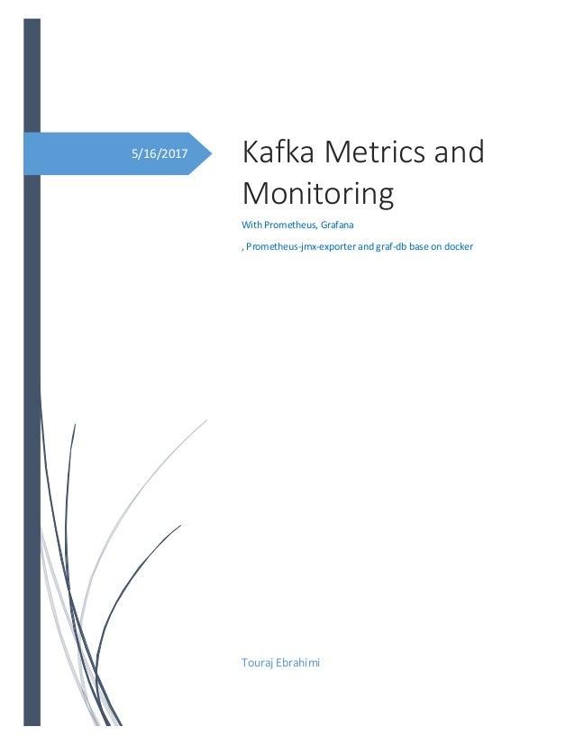 Kafka monitoring and metrics